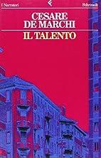 Il talento by Cesare De Marchi