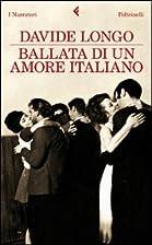 Ballata di un amore italiano by Davide Longo