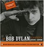 Robert Santelli: The Bob Dylan scrapbook. 1956-1966. Con CD Audio