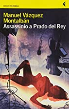 Assassinio a Prado del Rey e altre storie…