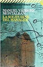 La soledad del manager by Manuel Vázquez…