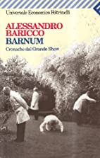 Barnum Cronache dal Grande Show by…