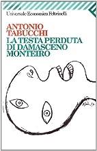 LA Testa Perduta Di Damasceno Monteiro…