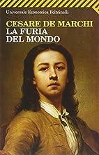 La Furia Del Mondo (Italian Edition) by…