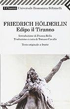 Edipo il tiranno by Friedrich Hölderlin