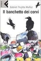 Il banchetto dei corvi. La saga della…