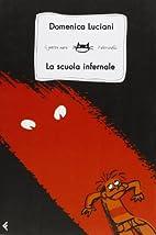 La scuola infernale by Domenica Luciani