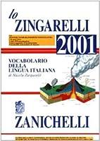 Lo Zingarelli: Lo Zingarelli 2001 by Nicola…