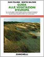 Guida alle vegetazioni d'Europa by Oleg…