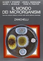 Il ‰mondo dei microrganismi by Edward A.…