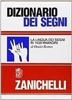 Dizionario dei segni: La lingua dei segni in…