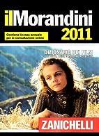 Il Morandini 2011. Dizionario dei film by…