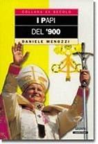 I papi del '900 by Daniele Menozzi