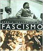 Storia illustrata del Fascismo by Francesca…