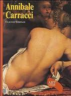 Annibale Carracci by Claudio Strinati