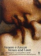 Venere e amore : Michelangelo e la nuova…