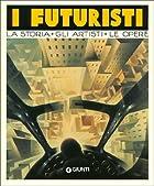 I futuristi by Sabrina Carollo