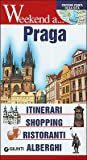 Weekend a Praga