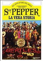 SGT Pepper. La vera storia by Franco Zanetti…