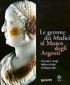Le gemme dei Medici al Museo degli Argenti.…