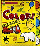 Matt Wolf: Colori (Learning Your Colors in Spanish) (Tocca & Senti)