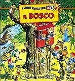 Wolf, Matt: I Libri Finestrelle -Il Bosco- (Italian Edition)