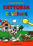 Matt Wolf: Il superlibro della fattoria da colorare