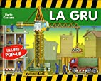 La gru. Libro pop-up by Dario Cestaro