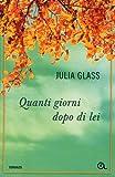 Julia Glass: Quanti giorni dopo di lei