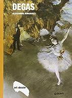 Degas by Alessandra Borgogelli