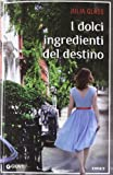 Julia Glass: I dolci ingredienti del destino
