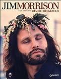 Frank Lisciandro: Jim Morrison. Diario fotografico