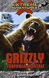 Justin D'Ath: Grizzly. Trappola mortale