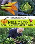 Nell'orto con il maestro giardiniere by…