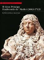ˆIl ‰gran principe Ferdinando de' Medici…