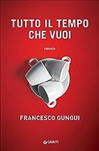 Tutto il tempo che vuoi (Italian Edition) by…