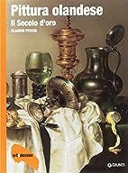 Pittura olandese: il secolo d'oro by Claudio…