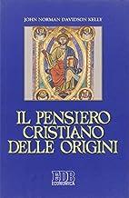 Il pensiero cristiano delle origini by John…