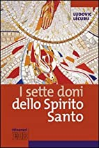 I sette doni dello Spirito Santo by Ludovic…