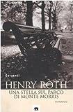 Henry Roth: Una stella sul parco di Monte Morris