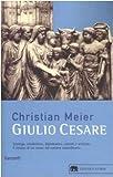 Christian Meier: Giulio Cesare