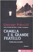 Camilla e il grande fratello by Giuseppe…