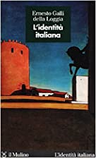 L'identità italiana by Ernesto Galli Della…