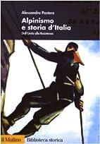 Alpinismo e storia d'Italia. Dall'unità…