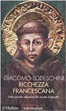 Ricchezza francescana by Giacomo Todeschini