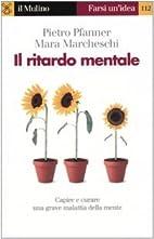Il ritardo mentale by Pietro Pfanner