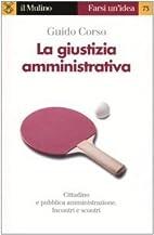 La giustizia amministrativa by Guido Corso