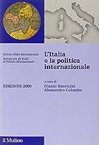 L'Italia e la politica internazionale 2009…