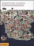 Jonathan Harris: Costantinopoli