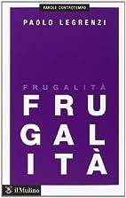 Frugalità by Paolo Legrenzi